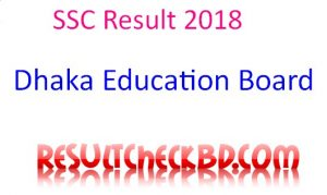 SSC Result 2018 Dhaka Education Board