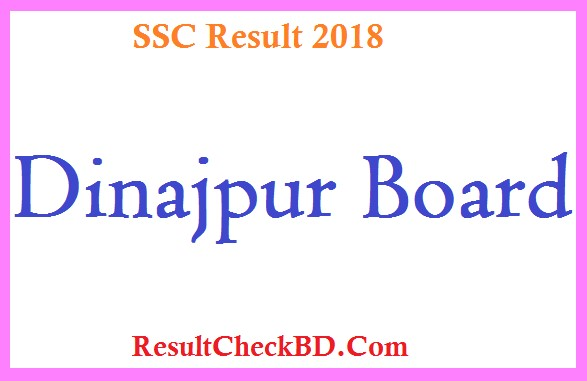 SSC Result 2018 Dinajpur Education Board